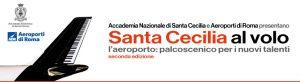 Santa Cecilia al Volo @ Aeroporto di Fiumicino